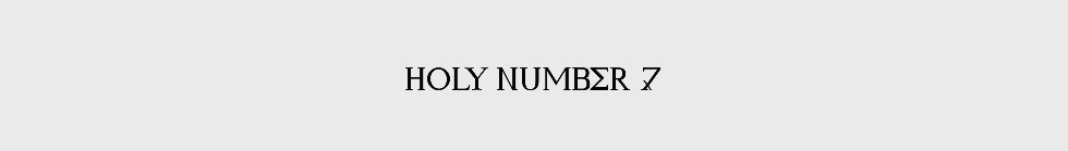 HOLY NUMBER 7
